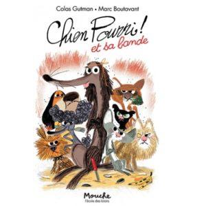 Chien Pourri et sa bande – Livre Ecole des loisirs