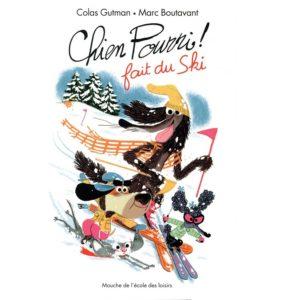 Chien Pourri fait du ski – Livre Ecole des loisirs